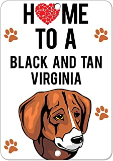 Guadalupe Ross Metal Tin Sign Home to Black and TAN Virginia Foxhound Dog Wall Decor Sign 12x8 Inches