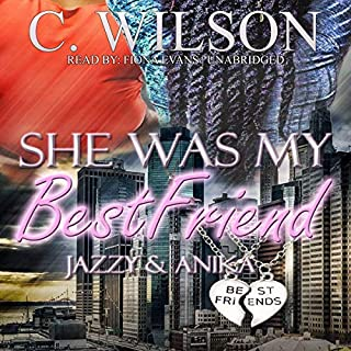 She Was My Best Friend: Jazzy & Anika audiobook cover art