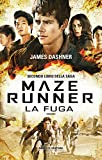 Maze Runner - La fuga (Fanucci Narrativa Vol. 2)