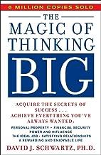 [The Magic of Thinking Big] (By: David Joseph Schwartz) [published: July, 1990]
