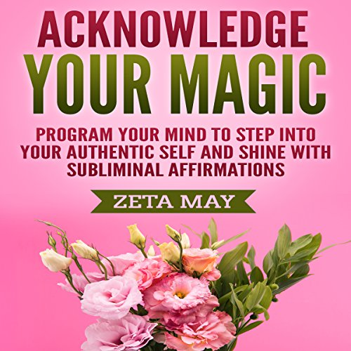 Acknowledge Your Magic audiobook cover art