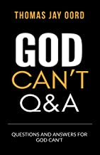 Questions and Answers for God Can't