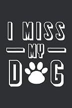 Mens I Miss My Dog: Animal Lover Gifts For Men, Dream Journal Notebook For Men, Animal Lovers Gifts For Women