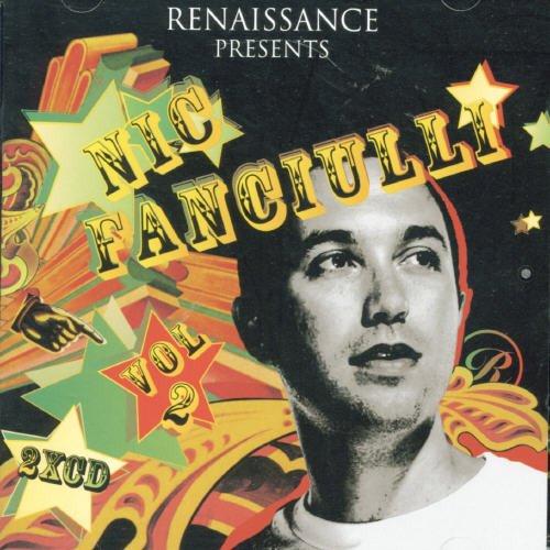 Renaissance Presents Nic Fanciulli Vol.2: