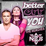 Better off Without You (Jump Smokers Remix)
