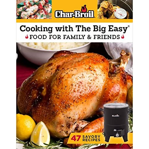 6e31c957fe6 Char-Broil Cooking with The Big Easy Cookbook