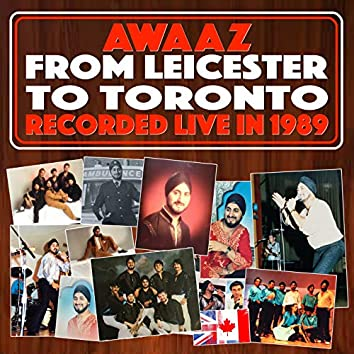 From Leicester To Toronto (Recorded Live In 1989)