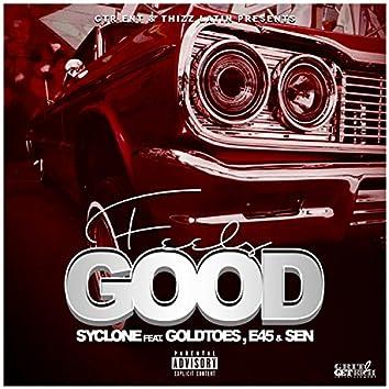 Feels Good (feat. Goldtoes, E45 & Sen)
