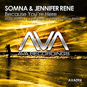 Because You're Here (Remixes)