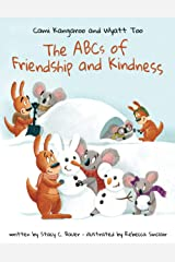 The ABCs of Friendship and Kindness (Cami Kangaroo and Wyatt Too) Paperback