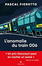 L'anomalie du train 006: Pastiches contemporains