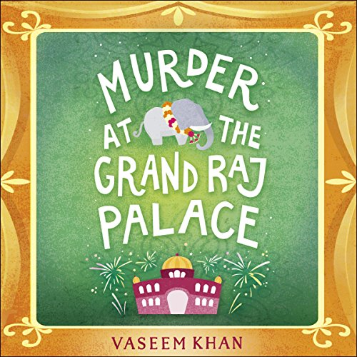 Murder at the Grand Raj Palace audiobook cover art