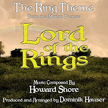 Lord Of The Rings - The Ring Theme (Howard Shore)