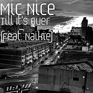 Till It's over (feat. Naikie)