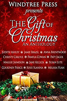 The Gift of Christmas: An Anthology by [Maggie Faire, Judith Ashley, Jane Killick, Pamela Cowan, Jamie Brazil, Courtney Pierce, Melissa Yuan, Christy Carlyle, Paty Jager, Susan Lute]