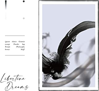Libertine Dreams(初回限定盤)