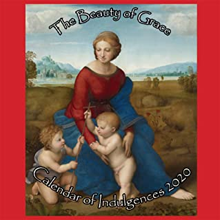 The Beauty of Grace Calendar of Indulgences 2020
