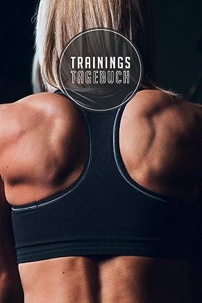 Trainingstagebuch: 120 Seiten I Größe ca. Dina 5 I Platz für 118 Trainingseinheiten I Dein idealer Begleiter fürs Fitnessstudio I