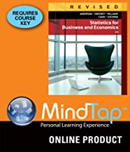 MindTap Business Statistics for Anderson/Sweeney/Williams/Camm/Cochran's Statistics for Business and Economics, Revised, 12th Edition