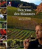 Des Vins et des Hommes : Bergerac, édition bilingue français-anglais