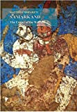 Samarkand the Center of the World: Proposals for the Identification of the Afrasyab Paintings (Sasanika)