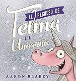 El regreso de Telma (PRIMEROS LECTORES (1-5 años) - Álbum ilustrado)