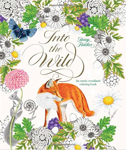 Into the Wild: An Exotic Woodland Coloring Book
