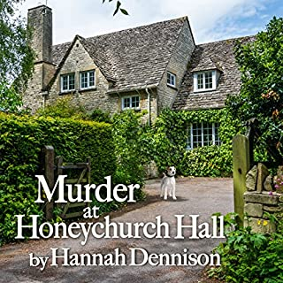 Murder at Honeychurch Hall                   By:                                                                                                                                 Hannah Dennison                               Narrated by:                                                                                                                                 Elaine Wise                      Length: 8 hrs and 54 mins     100 ratings     Overall 4.1