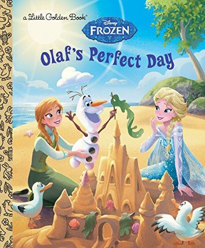 Olaf's Perfect Day (Disney Frozen) (Little Golden Book)