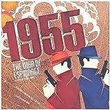1955: War of Espionage