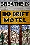 Breathe IX: The No Drift Motel (Volume 9)