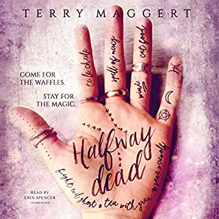 Halfway Dead     Halfway Witchy, Book 1              By:                                                                                                                                 Terry Maggert                               Narrated by:                                                                                                                                 Erin Spencer                      Length: 7 hrs and 12 mins     25 ratings     Overall 4.0