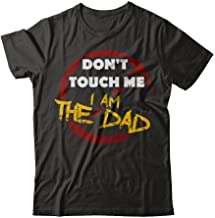 TeeAbelia Daddy Shirt Warning Dont Touch Me I Am The Dad