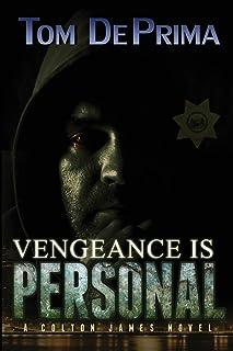 Vengeance Is Personal (Colton James Novels)
