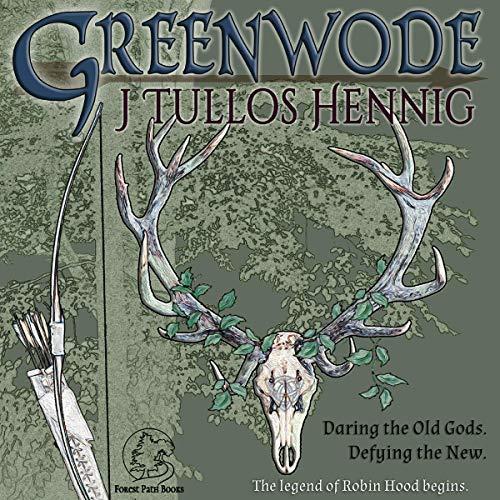 Greenwode Audiobook By J Tullos Hennig cover art