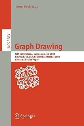 Graph Drawing: 12th International Symposium, GD 2004, New York, NY, USA