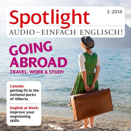 Spotlight Audio - going abroad. 3/2014 Titelbild