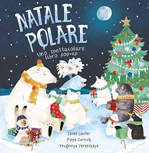Natale polare. Libro pop-up