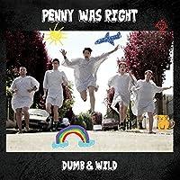 Dumb & Wild