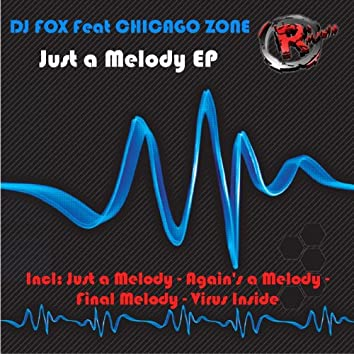Just a Melody EP