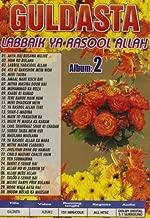 Guldasta Labbaik Ya-rasool Allah - Alblum 2
