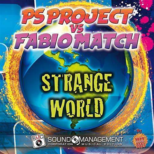 PS Project & Fabio Match