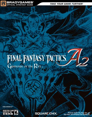 Final Fantasy Tactics A2: Grimoire of the Rift Official Strategy Guide (Official Strategy Guides (Bradygames))