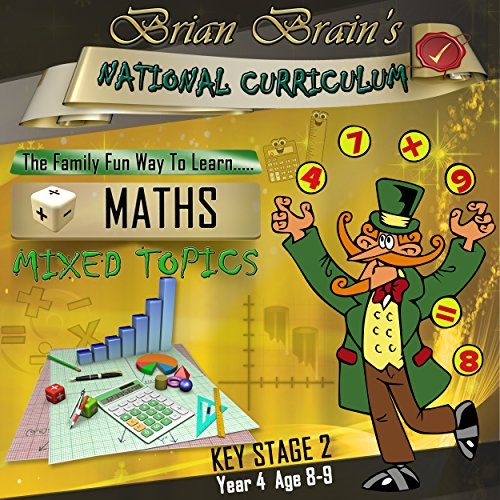 Brian Brain's National Curriculum KS2 Y4 Maths Mixed Topics                   By:                                                                                                                                 Russell Webster                               Narrated by:                                                                                                                                 Brian Brain                      Length: 1 hr     Not rated yet     Overall 0.0