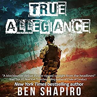 True Allegiance                   Written by:                                                                                                                                 Ben Shapiro                               Narrated by:                                                                                                                                 Millian Quinteros                      Length: 7 hrs and 11 mins     1 rating     Overall 4.0