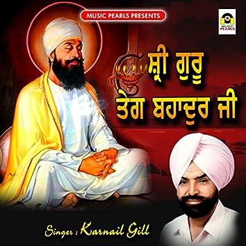 Shri Guru Teg Bahadur Ji