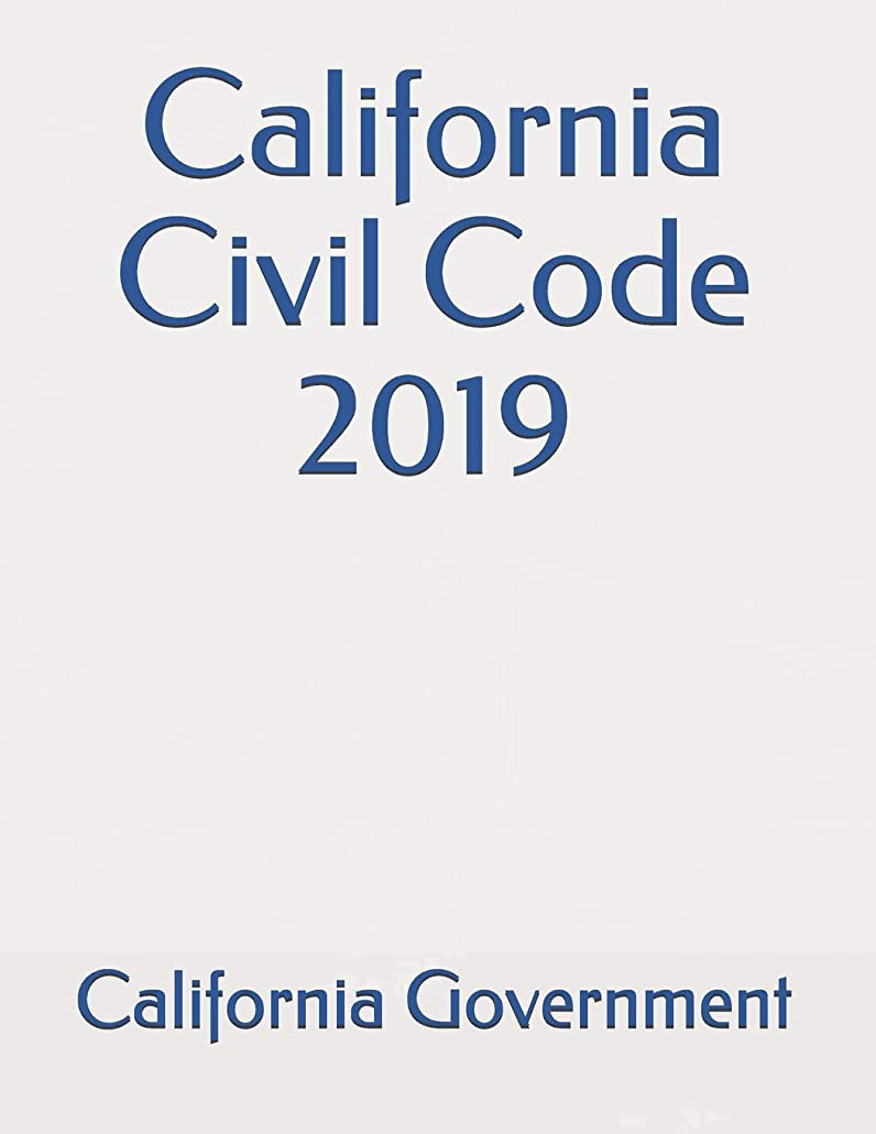 昼間彼滅びるCalifornia Civil Code 2019