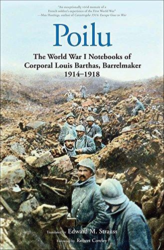 Poilu: The World War I Notebooks of Corporal Louis Barthas, Barrelmaker 1914-1918