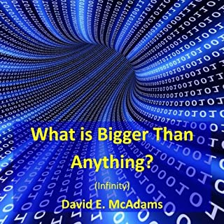 What is Bigger Than Anything?: Infinity (Math Books for Children)