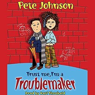 Trust Me, I'm a Troublemaker cover art